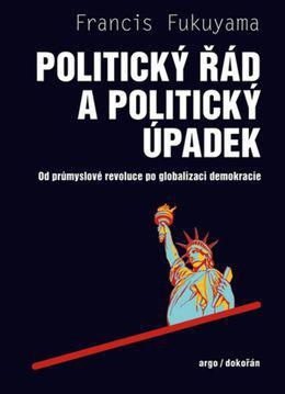 francis-fukuyama-politicky-rad-a-politicky-upadek-nestandard1.jpg