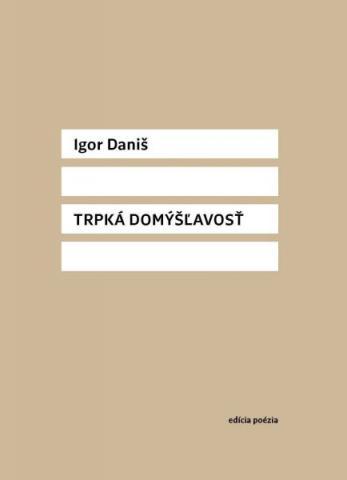 igor_danis_trpka_domyslavost.jpg