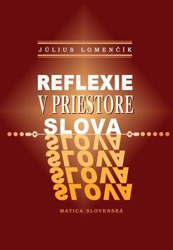 reflexie-v-priestore-slova-9788081281624.280299474.jpg
