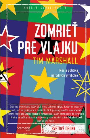 tim_marshall_zomriet_pre_vlajku.jpg
